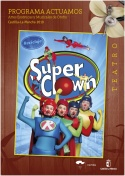 Teatro Infantil y Familiar: Super Clown