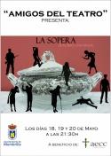 """Amigos del Teatro, presenta: """"La Sopera"""""""