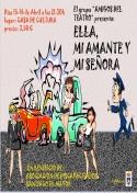 """El grupo """"Amigos del Teatro"""" presenta: Ella, mi amante y señora"""