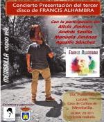 Concierto-Presentación del tercer disco de Francis Alhambra