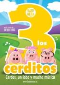 LOS TRES CERDITOS. Teatro Infantil