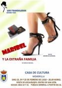 Faranduleros presenta: Maribel y la extraña familia.