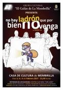 """Teatro: """"No hay ladrón que por bien no venga"""" obra representada por el Grupo Cultural """"El Galán de la Membrilla"""""""